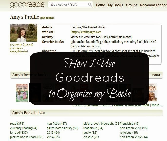 Sunlit Pages: How I Use Goodreads to Organize My Books