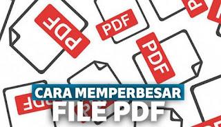 Cara Memperbesar PDF