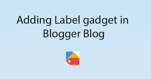 How to Add Labels/Categories Widget in Blogger Blog's Sidebar | TrickyBase