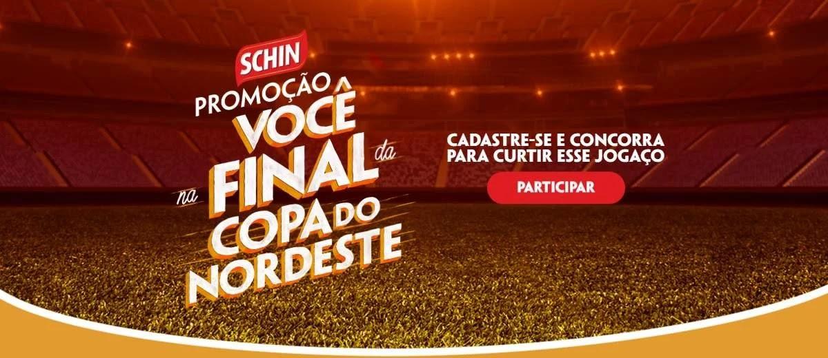 Promoção Schin 2020 Assistir Final Copa do Nordeste Tudo Pago Amigos - Você Na Final
