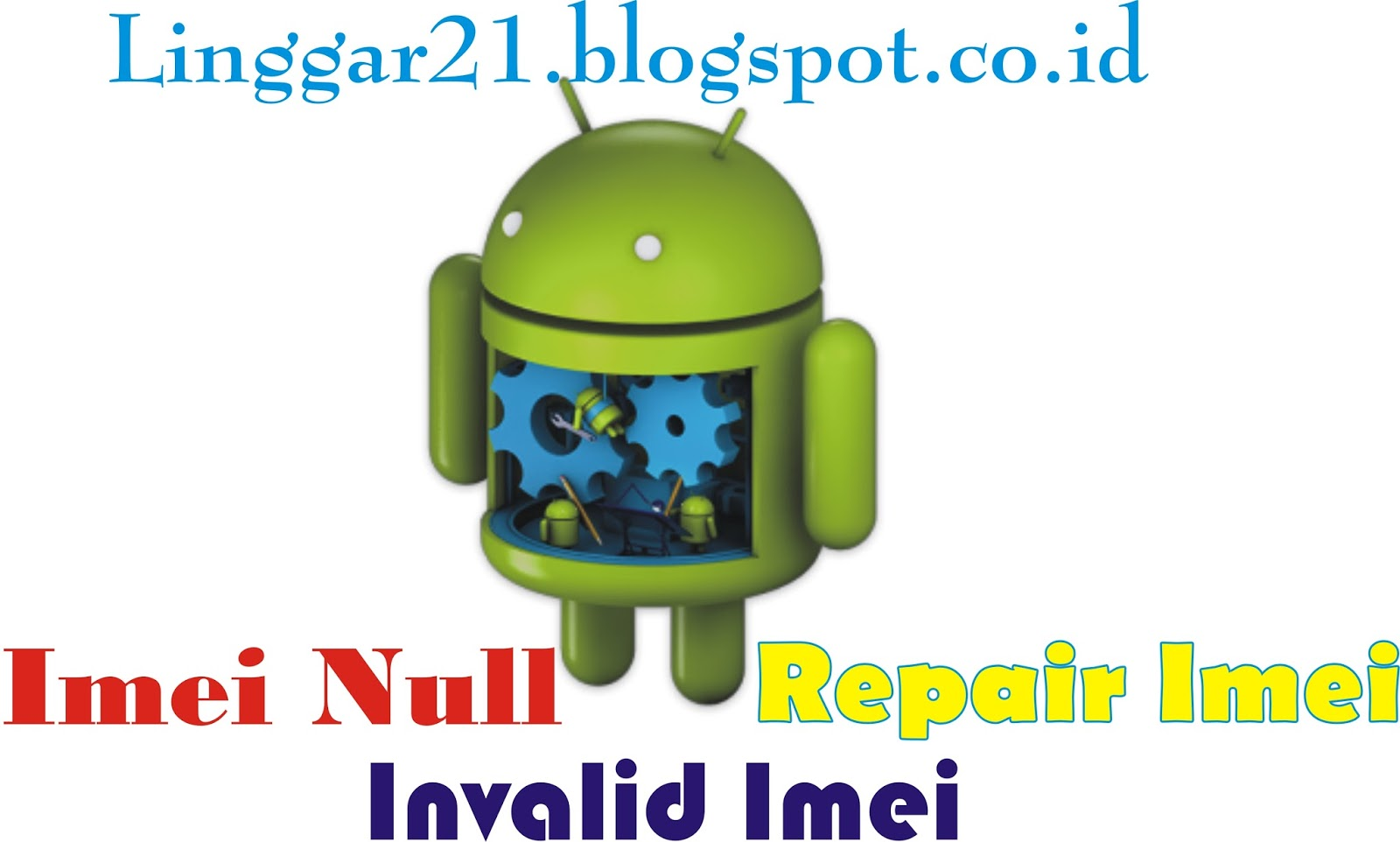 Imei repair android phones