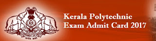 Kerala Polytechnic Admit Card 2017
