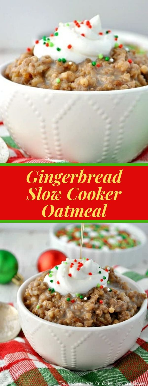 Gingerbread Slow Cooker Oatmeal #christmas #slowcooker