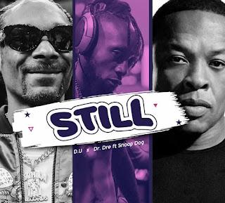 MUSIC+LYRICS: D.U X Dr Dre Ft. Snoop Dog - Dey Your Day [Still Cover]