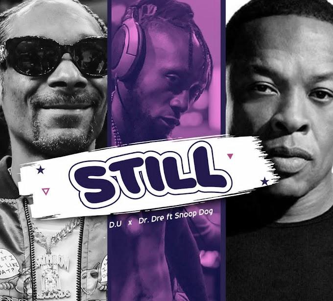 DOWNLOAD MP3+LYRICS: D.U X Dr Dre Ft. Snoop Dog - Dey Your Day [Still Cover]