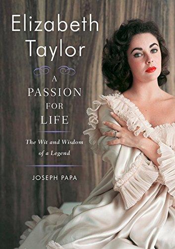Elizabeth Taylor A Passion for Life Joseph Papa