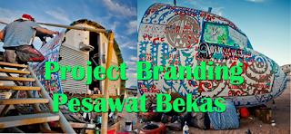 Keren Project Branding Pesawat Bekas