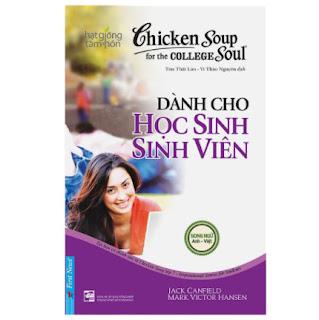 Chicken Soup For The Soul - Dành Cho Học Sinh Sinh Viên (Tái Bản) ebook PDF EPUB AWZ3 PRC MOBI