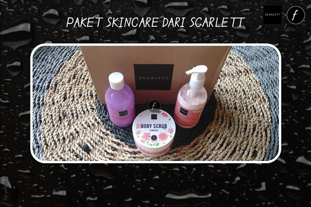 Paket Skincare dari Scarlett
