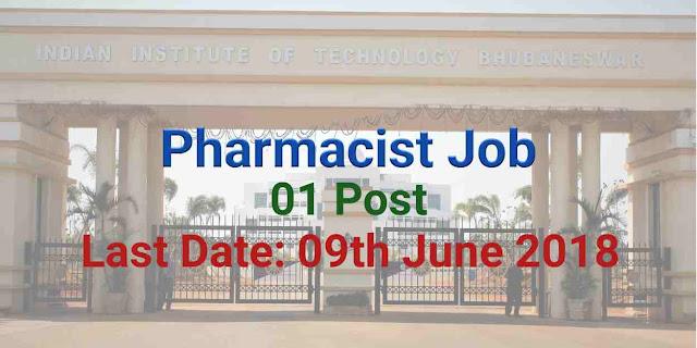 Indian Institute of Technology Bhubaneswar Pharmacist Jobs