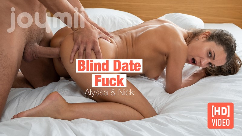 Joymii – Blind Date Fuck – Alyssa R
