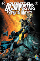 DCompostos: Planeta Morto #3