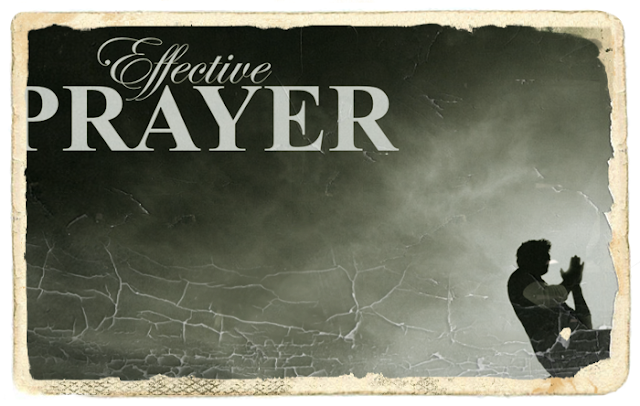 Faith and Effective Prayer Experience of the heroes of Faith