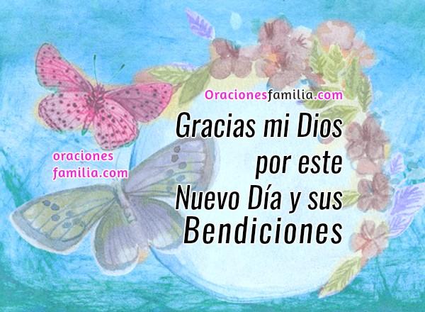 Oración de la mañana, inicio del día  con plegaria, oraciones buenos días por Mery Bracho, frases cristianas con imágenes de oraciones cortas, comenzar el día.