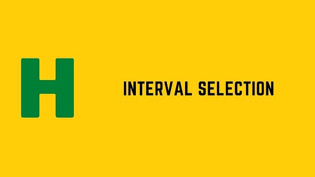 hackerrank interval selection problem solution