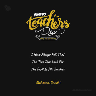 Mahatma Gandhi Quote Happy Teachers Day