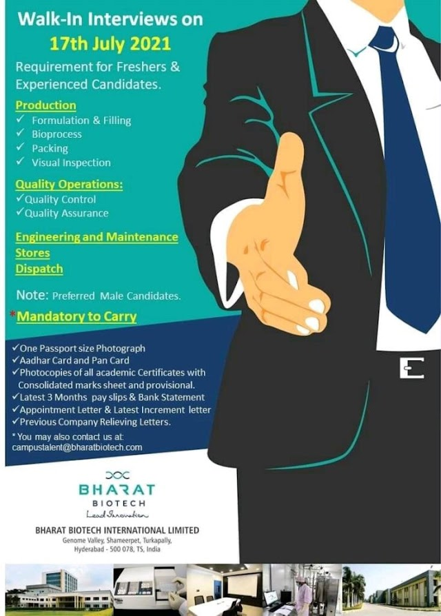 Bharat Biotech   Walk-in interview for Freshers on 17th Jul 2021