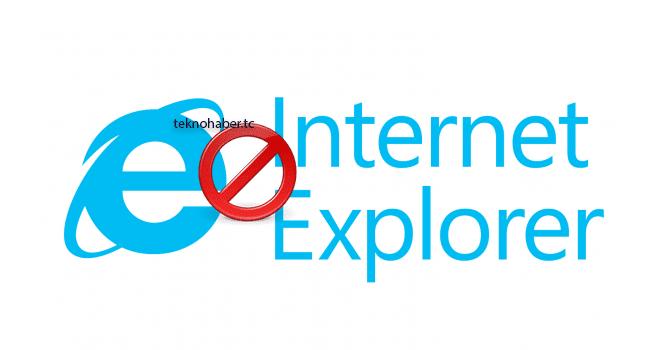 Windows 10 'da İnternet Explorer Nasıl Devre Dışı Bırakılır
