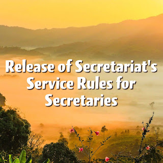 Release of Secretariat's Service Rules for Secretaries