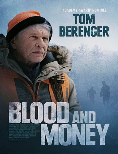 pelicula Sangre y dinero
