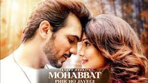 Mohabbat Phir Ho Jayegi Lyrics By Yasser Desai
