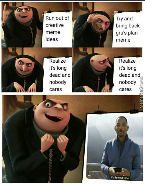 Trying to bring back old gru meme