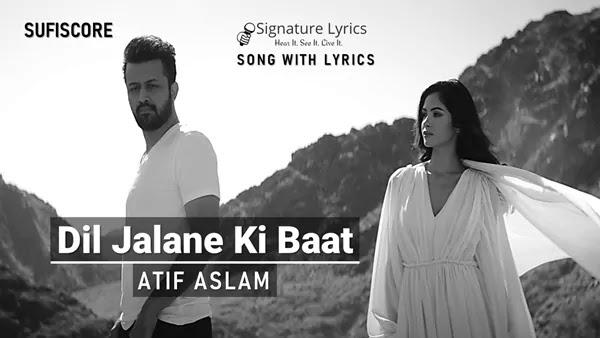 Dil Jalane Ki Baat Lyrics - Atif Aslam | COVER