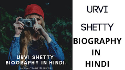 Urvi SHETTY biography