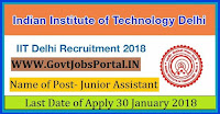 Delhi Indian Institute Technology Recruitment 2018-64 Junior Assistant, Security Inspector