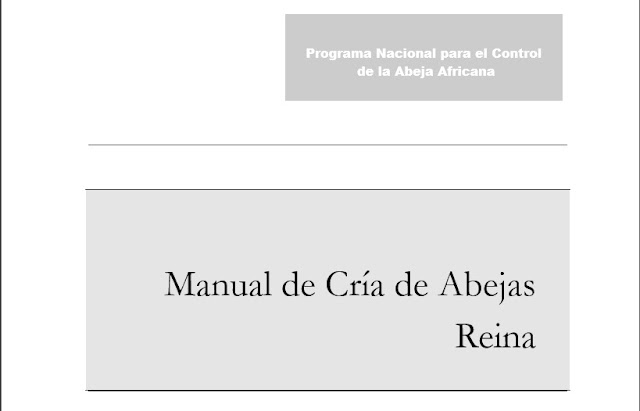 MANUAL DE CRÍA DE ABEJAS REINA - HANDBOOK OF QUEEN BEE BREEDING