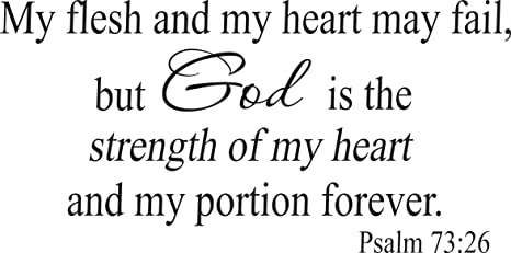 Psalm 73:26 Wall Decal