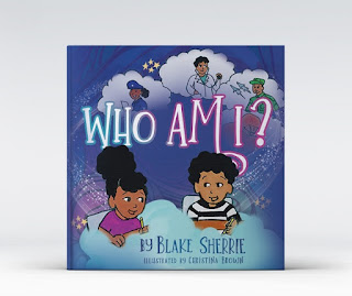 blake sherrie, who am i book, motivational kid's book, motivational children's book, inspire children, encourage children, encourage kid's lit, quien soy book