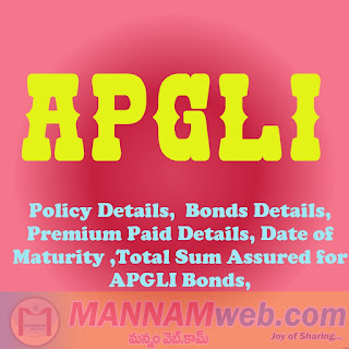 Find APGLI Policy Details, Below is the Very Useful Web Page to find the APGLI Policy Details APGLI Bond Details APGLI Total Premium Paid Details, Total APGLI Bonds on your APGLI Number, Find the Date of Maturity of Your APGLI Bond, Total Sum Assured for Your APGLI Bonds, APGLI Total Premium Amount, Opening Balance for APGLI Policy. Find all the above Details using APGLI Policy Number and Date of Birth of the Employee      How to find your Apgli Policy Details  Find APGLI Policy Details.  Find APGLI Number of Bonds Details.  Find APGLI Total Premium Paid Details.  Find Total APGLI Bonds on your APGLI Number.  Find the Date of Maturity of APGLI Bond.  Find Total Sum Assured for APGLI Bonds.  Find APGLI Total Premium Amount.  Find Opening Balance for APGLI.  Enter Your APGLI Number, Without Suffix A,B,C,D.  Enter Your correct date of birth.    View This link for APGLI Details