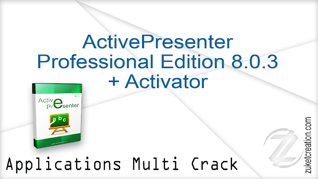 ActivePresenter Professional Edition 8.0.3 + Activator