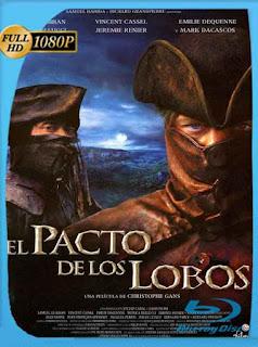 El Pacto De Los Lobos [2001]HD [1080p] Latino [GoogleDrive] SXGO