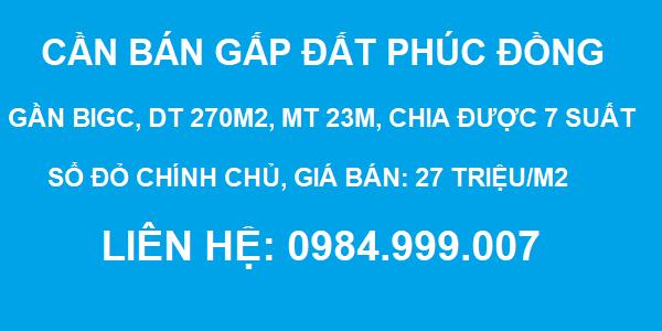 CẦN BÁN NHANH đất Phúc Đồng, gần BigC, DT 270m2, MT 23m, chia 7 suất, 2020