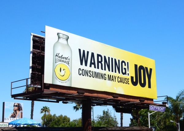 Huberts Lemonade Warning may cause Joy billboard