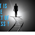 WHAT IS THE SECRET OF SUCCESS ?