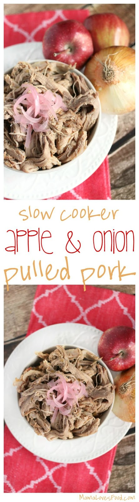 Slow Cooker Apple and Onion Pulled Pork Recipe