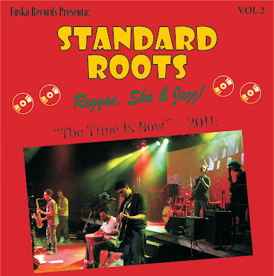 STANDARD ROOTS - The Time is Now Vol.2 (2012)