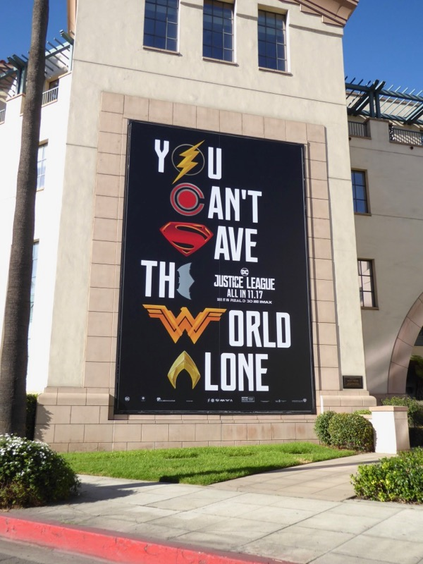 You cant save the world alone Justice League billboard