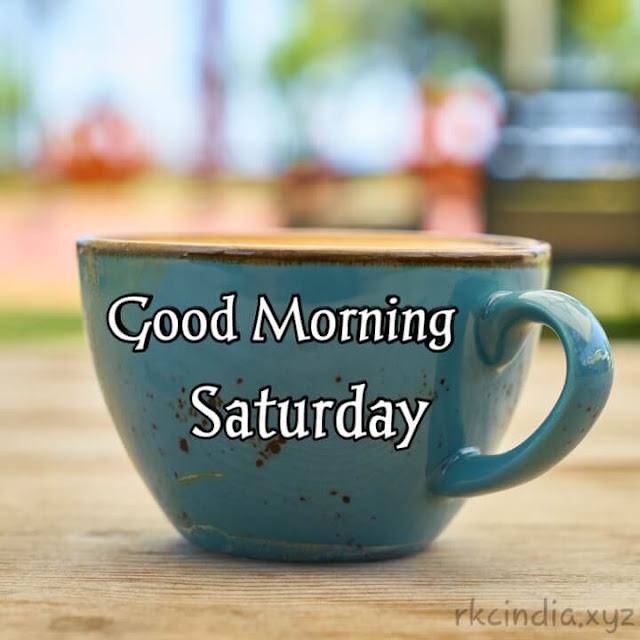 Good Morning Images Saturday (Download)