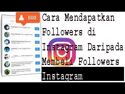 Cara Mendapatkan Followers di Instagram Tanpa Harus  Membeli Followers Instagram