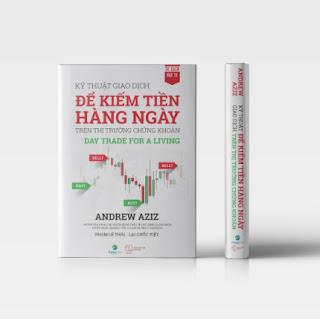Kỹ Thuật Giao Dịch Để Kiếm Tiền Hàng Ngày Trên Thị Trường Chứng Khoán – Day Trade For A Living ebook PDF-EPUB-AWZ3-PRC-MOBI