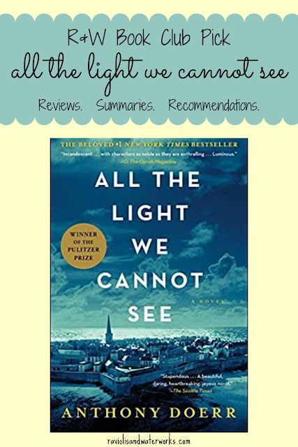 all the light we cannot see by anthony doerr; anthony doerr; historical fiction recommendations; ww2 novels