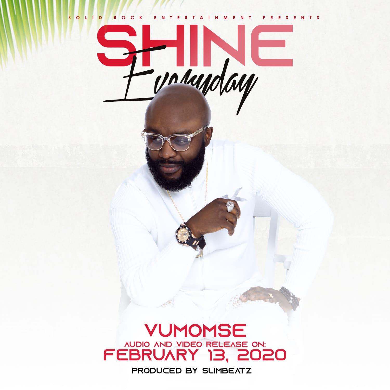 Vumomsé - Shine Everyday Lyrics & Mp3 Download