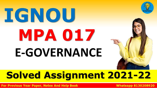 MPA 017 E-GOVERNANCE Solved Assignment 2021-22