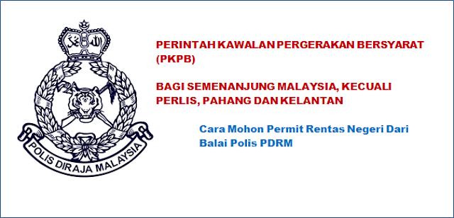 Permit Rentas Negeri Suami Isteri PJJ, permit rentas negeri, cara mohon kebenaran rentas negeri, borang rentas negeri, PKPB Malaysia