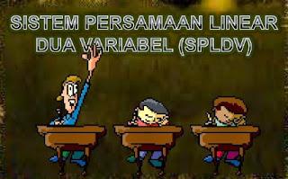 Sistem Persamaan Linear Dua Variabel Kelas 8 SMP