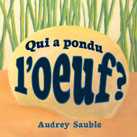 Children's book cover: Qui a pondu l'oeuf?